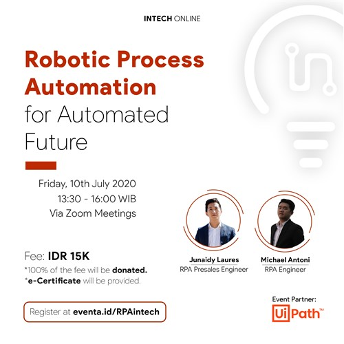 Intech Online 2020   Robotic Process Automation For Automated Future  U00b7 Eventjakarta