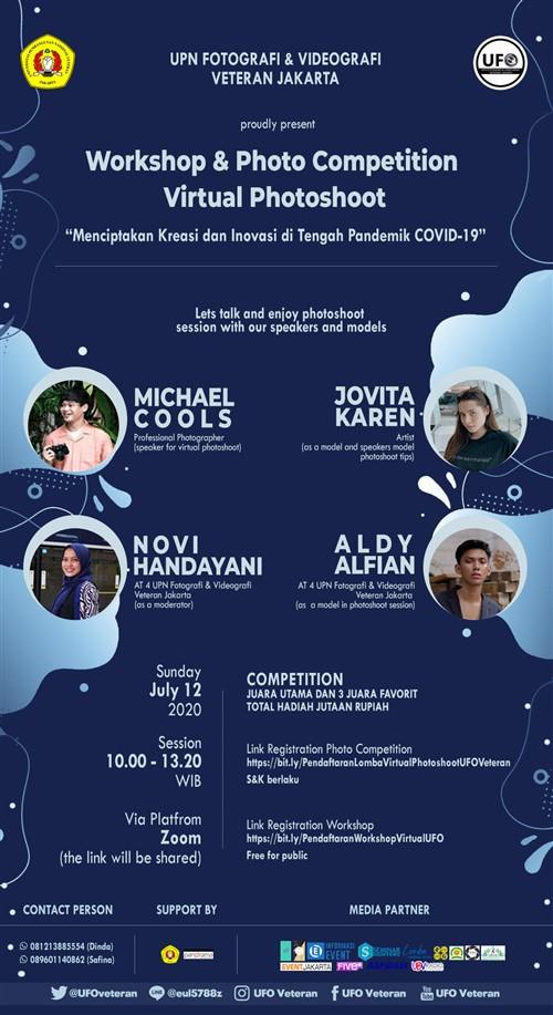 Workshop & Photo Competition Virtual Photoshoot : Menciptakan Kreasi dan Invoasi di Tengah Pandemik COVID-19